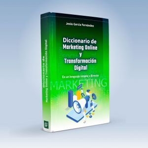 Diccionario de Marketing Online y Transformación Digital